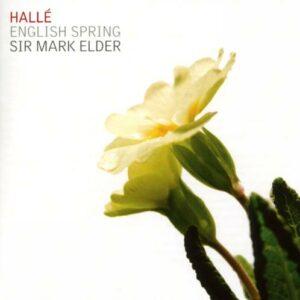 English Spring. Œuvres de Bax, Delius, Bridge. Elder.