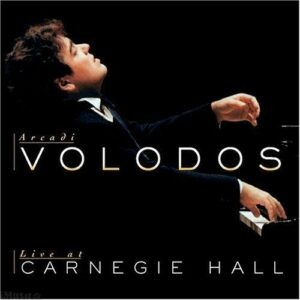Arcadi Volodos - Live at Carnegie Hall