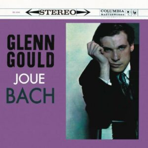 Bach : Œuvres piano. Gould.