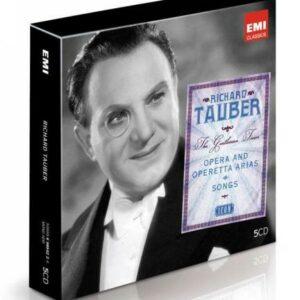 Richard Tauber : The Gentleman Tenor.