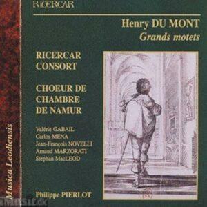 Henry Du Mont : Grands Motets