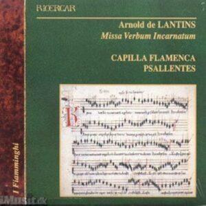Arnold de Lantins : Missa Verbum Incarnatum