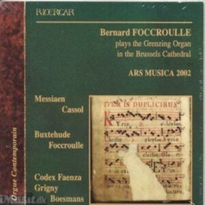 Foccroulle : Organ Recital at Grenzing Organ Brussels Cathedral