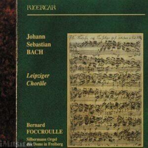 Johann Sebastian Bach : Leipziger Choräle