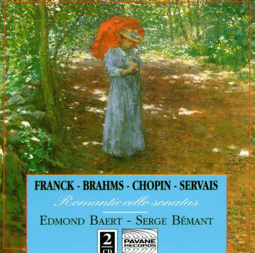 Franck/Brahms/Chopin : Romantic cello sonatas. Baert/Bemant.