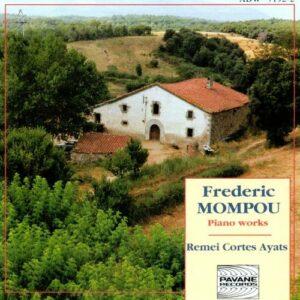 Mompou, Frederic : Piano works. Cortes Ayats, R.