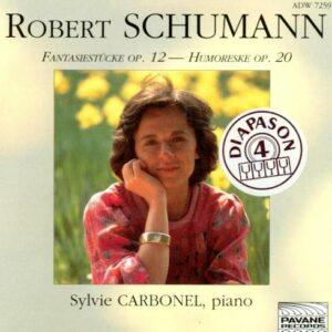 Schumann : Fantasiestücke op. 12/Humoreske op.20. Carbonel, S.
