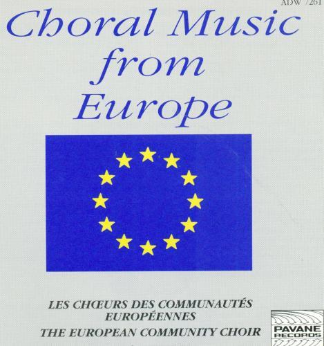 Choral music from Europe. European Comm.Choir.