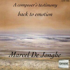 De Jonghe, Marcel : A composer's testimony. Various artists.