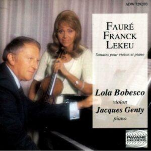 Faure/Franck/Lekeu : Sonatas for violin and piano. Bobesco/Genty.