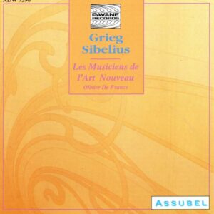 Grieg/Sibelius : Orchestral works. Orchestre de l'Art Nouveau/De France.