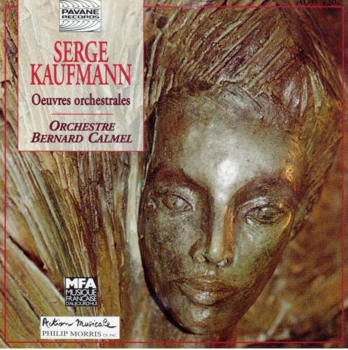 Kaufmann : Orchestral works. Orchestre Bernard Calmel.