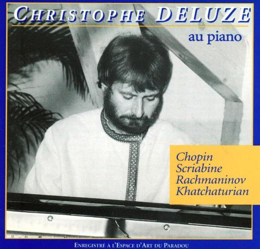 Chopin/Scriabin/Rachmaninov : Piano recital. Deluze, Chr.
