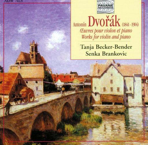 Dvorak : Works for violin & piano. Becker-Bender/Brankovic.