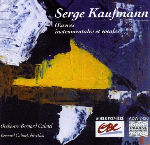 Kaufmann : Instrumental and vocal works. Orchestre Bernard Calmel.