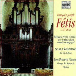 Fetis, Francois-Joseph : Messes . Navarre/Schola Vallorensis.