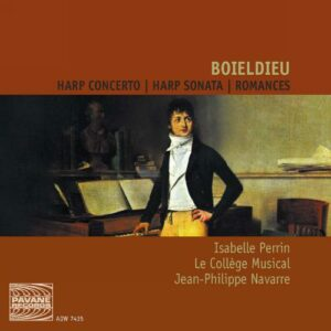 Boieldieu : Concerto for harp/Sonata for harp/Romances. Le College Musical/Navarre.