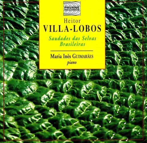 Villa-Lobos : Piano works. Guimaraes, M.I.