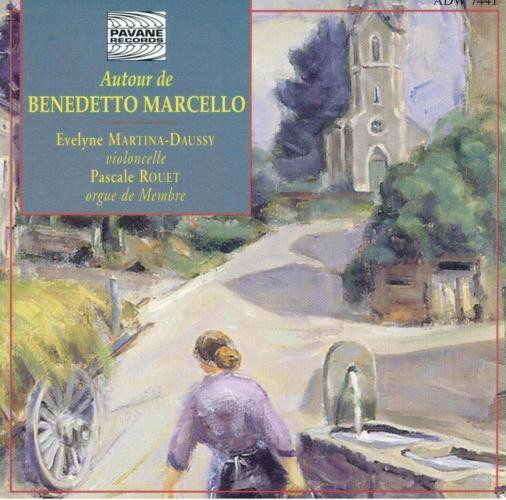 Marcello/Walther : Sonatas for cello & organ/Concertos . Rouet, P.
