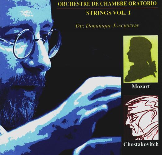 Shostakovich/Mozart : Works for strings. Oratorio C.O., Jonckheere.