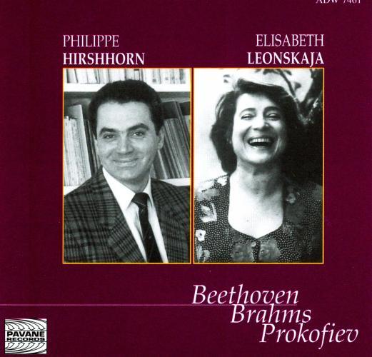 Beethoven/Brahms/Prokofiev : Sonatas for violin and piano. Hirshhorn/Leonskaja.