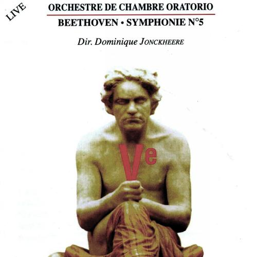 Beethoven : Symphonie No.5 + Récit . Oratorio C.O., Jonckheere.