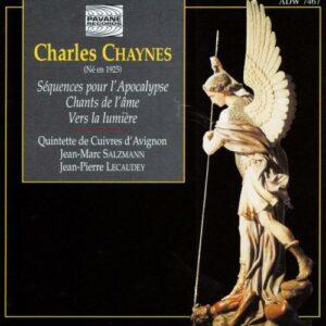 Chaynes Charles : Séquences pour l'Apocalypse, Chants de l'Ame. Quintette de Cuivres d'Avignon.