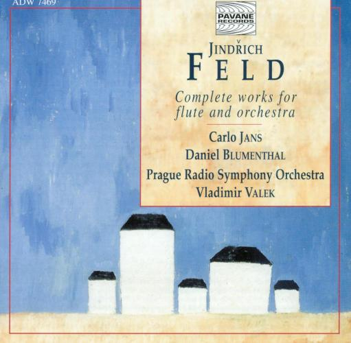 Feld, Jindrich : Complete works for flute and orchestra. Jans, Carlo/Prague Radio S.O.