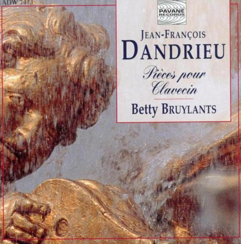 Dandrieu : Pièces pour clavecin. Bruylants, Betty.