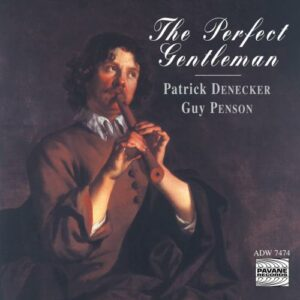 The Perfect Gentleman. Denecker, P/Penson, Guy.