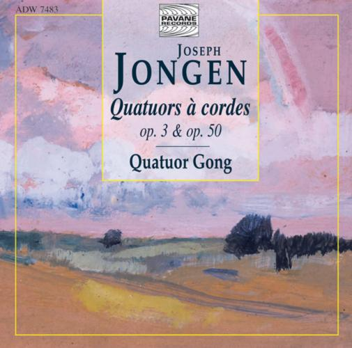 Jongen, Joseph : String quartets. Gong Quartet.