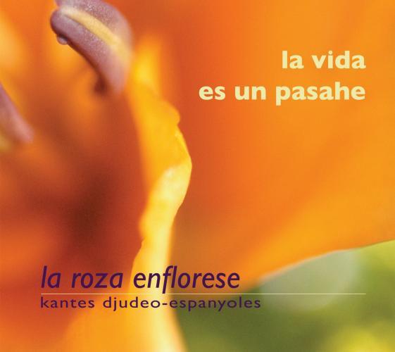 La Vida es un Pasahe. La Roza Enflorese.