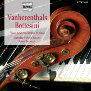 Bottesini/Vanherenthals : Works for double bass & piano. Vanderborght/Brunello.