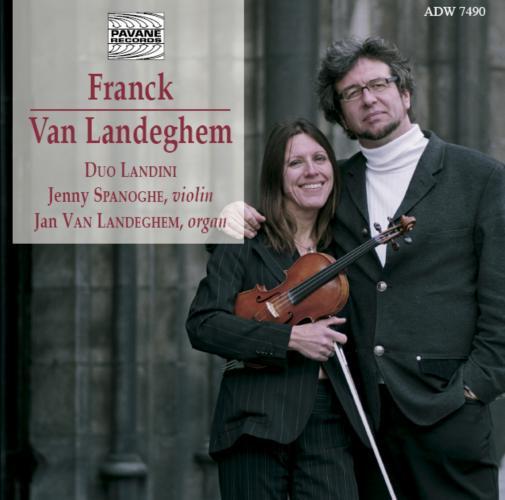 Franck/Van Landeghem : Sonatas for violin and organ. Spanoghe/Van Landeghem.