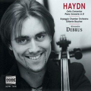 Haydn : Cello concertos. Debrus/Arpeggio C.O.