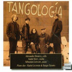 Piazzolla/Ziegler : Tangologia. Tiempo/Lechner/Debrus/Siwy/Lienart.