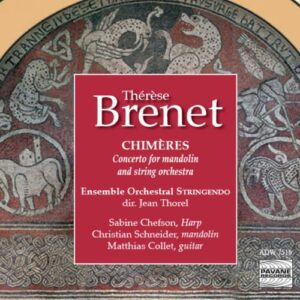 Brenet Therese : Chimères. Ensemble Stringendo.