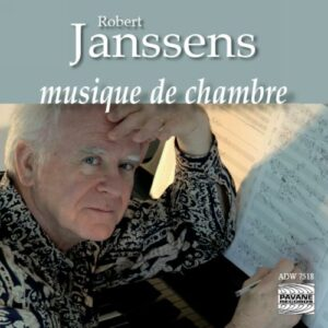 Janssens Robert : Chamber Music. Debrus/Grauwels/Storms/Lienart/Kikuchi.