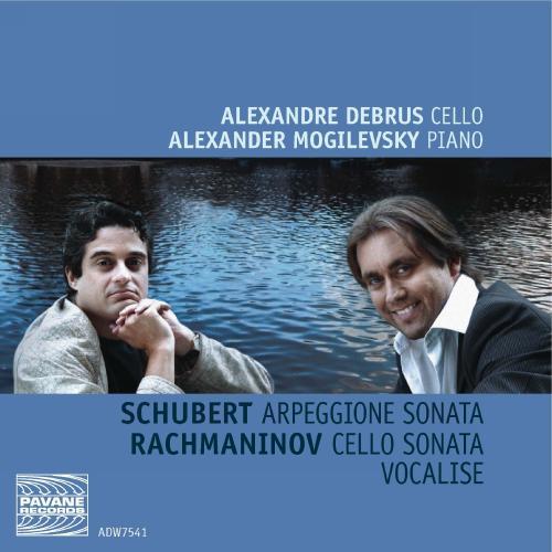 Schubert/Rachmaninov : Arpeggione sonata/Cello Sonata/Vocalise. Debrus/Mogilevsky.