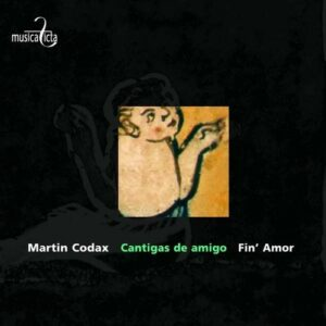 Martin Codax : Cantigas de amigo