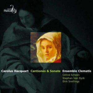 Carolus Hacquart : Cantiones & Sonate