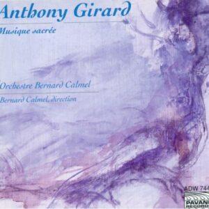 Girard, Anthony : Sacred works. Orchestre Bernard Calmel.