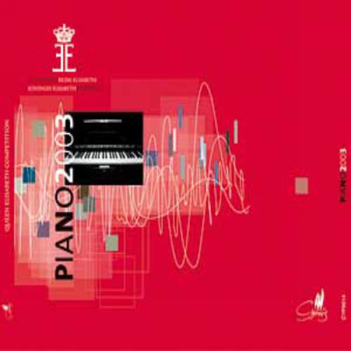 Piano 2003 - Queen Elisabeth Competition