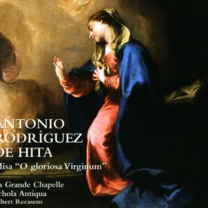"Rodriguez de Hita : Messe ""O gloriosa Virginum"". Recasens."