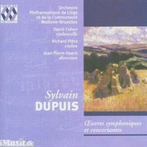 Dupuis : Symphonic Works
