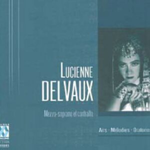 Delvaux : Airs d'opéra.