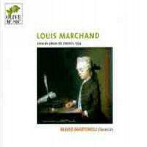 Marchand : Livre de suittes pour le clavecin