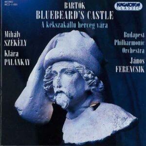 Bartok Bela : Le Chateau de Barbe-Bleue