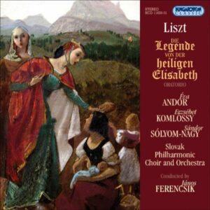 Liszt : Die Legende von der heiligen Elisabeth. Ferencsik