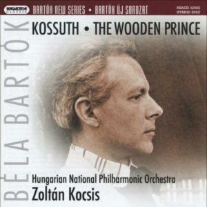 Bartok : Le Prince de bois. Kossuth